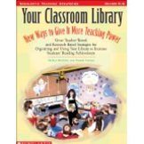 Scholastic Books full of ideas: classroom library, bulletin boards and more
