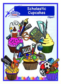 Scholastic Cupcakes (black-lined images included)