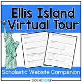 Scholastic Ellis Island Virtual Tour Companion