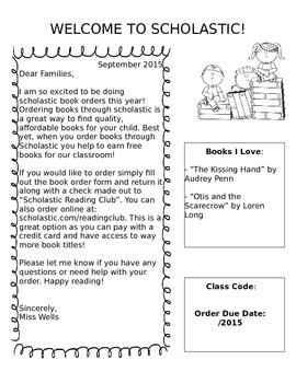 Scholastic Book Orders. Ordering books through Scholastic Book Company is an option sometimes provided to families at varying times throughout the school year. Each fall, teachers will let families know if their class is participating in this service.