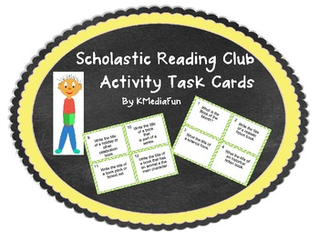 Scholastic Reading Club Activity Task Cards By KMediaFun