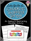 Scholastic Shopping Spree - Adding & Subtracting Decimals Activity