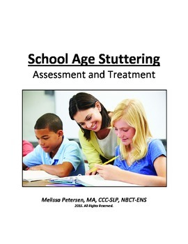 School Age Stuttering: Assessment and Treatment Program