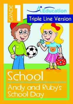 School - Andy and Ruby's School Day (with 'Triple-Track Writing Lines')