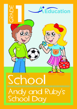 School - Andy and Ruby's School Day - Grade 1
