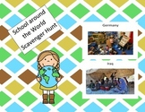 School Around the World Scavenger Hunt