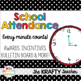School Attendance Program, Awards, Bulletin Board, Every Minute Counts