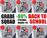 School BUNDLE svg Back to school svg 1st grade squad svg 2