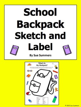 School Backpack Sketch and Label Activity / Class Objects