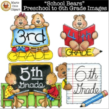 """""""School Bears"""" Preschool to 6th Grade Images [Marie Cole Clipart]"""