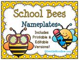 School Bees Nameplates Editable Bundle