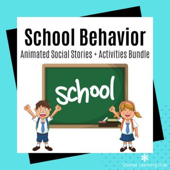 School Behavior Animated Social Stories and Activities Bundle for Special Ed
