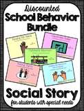 School Behavior Bundle- Social Narratives for Student's with Special Needs