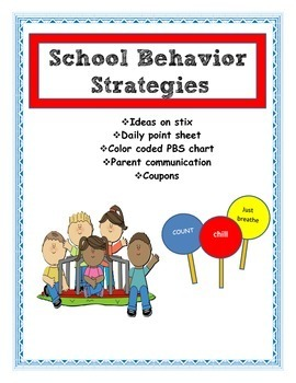 Behavior strategies for the classroom