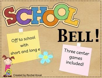 Long & Short Vowel 'E' - School Bell!