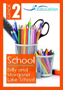 School - Billy and Margaret Like School - Grade 2