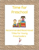 School Books: Recommended Read Alouds for Young Preschoolers