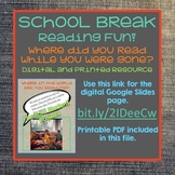 School Break Reading Project - Google Slide and Printable