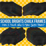 School Brights Chalk Digital Frames