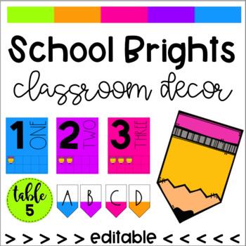 School Brights Classroom Decor