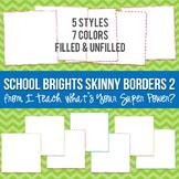 School Brights Square Skinny Borders