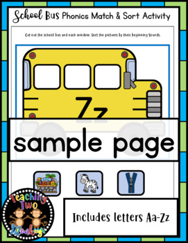 School Bus Beginning Sounds Picture Sort Literacy Center Activity Back to School