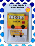 School Bus Craft -Five Little Kids On A School Bus Book/ Craft