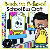 School Bus Craft / Name Craftivity