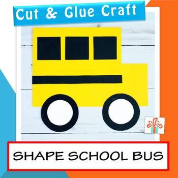 School Bus Craft | Shape Craft | Back To School Craft | First Day Of School