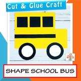 School Bus Craft | Shape Craft | Back To School Craft | Fi