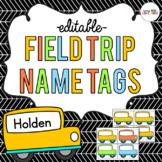 School Bus Field Trip Name Tags *Editable*