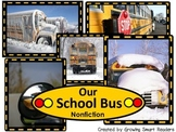 School Bus Nonfiction Reading