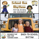 School Bus Rhythms for Fun, Review, and Assessment