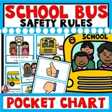 School Bus Safety Rules Pocket Chart Sort (Beginning of th