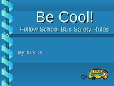 School Bus Safety Rules PowerPoint
