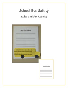 School Bus Safety: Rules and Art Activity