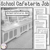 School Cafeteria Job Information and Tasks