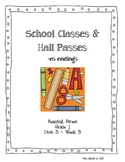 School Classes & Hall Passes (-es Endings) Bundle!