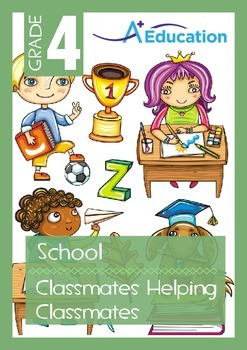 School - Classmates Helping Classmates - Grade 4