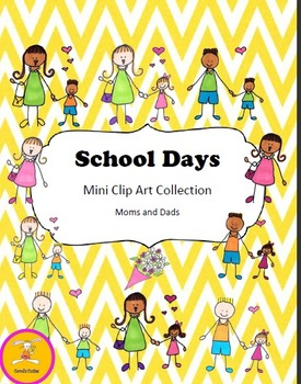 School Clip Art - Moms and Dads Collection
