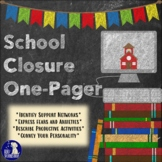 School Closure One-Pager (Middle & High School Distance Learning)