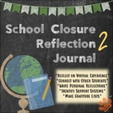 School Closure Reflection Journal: 2 MORE Weeks of Writing
