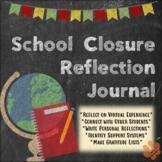 School Closure Reflection Journal: 2 Weeks Structured Writ