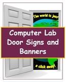 School Computer Lab Door Signs and Banners