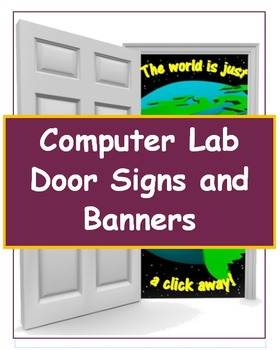 School Computer Lab Door Signs and Banners  sc 1 st  Teachers Pay Teachers & School Computer Lab Door Signs and Banners by Classroom Caboodle