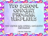 Two School Concert Program Templates! For Winter and Spring Concerts! (Editable)