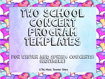 Two School Concert Program Templates! For Winter and Sprin