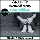 """School Counseling CBT """"Anxiety Workbook"""" for Middle & High School"""