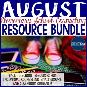 August Elementary School Counseling Resource Bundle - Back