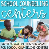School Counseling Centers Bundle: 50 Social Emotional Learning Activities